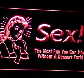 Sex - The Most Fun You Can Have Without the Dessert Fork! neon sign LED
