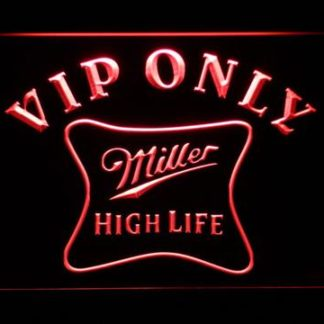 Miller High Life VIP Only neon sign LED