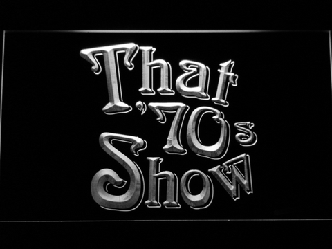 That 70's show neon sign LED