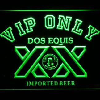 Dos Equis VIP Only neon sign LED