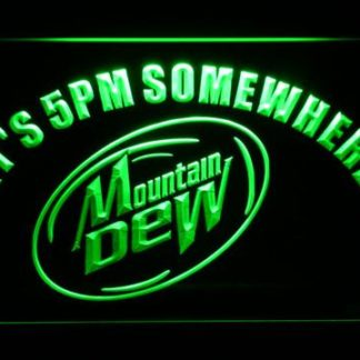Mountain Dew It's 5pm Somewhere neon sign LED