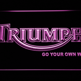 Triumph Go Your Own Way neon sign LED